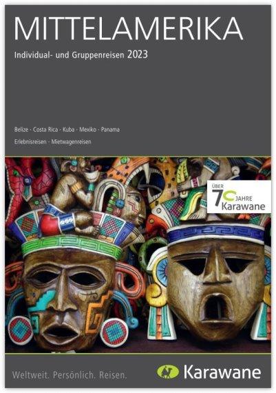 Karawane Reisen - Mittelamerika Katalog 2016/17